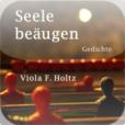 Seele beäugen - Gedichtband von Viola F. Holtz
